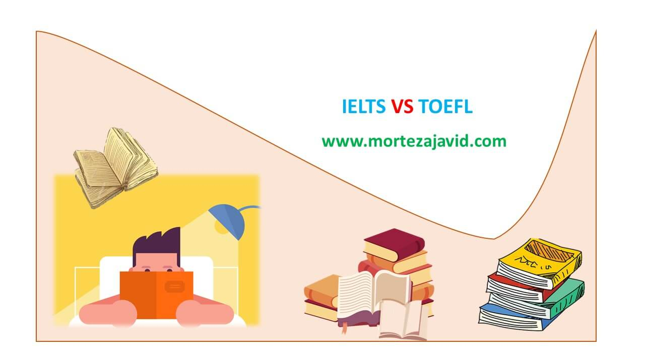 تفاوت بین آزمون TOEFL و IELTS